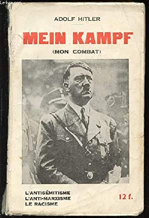 MEIN KAMPF (MON COMBAT). - L'ANTISEMITISME, L'ANTI-MARXISME,: HITLER ADOLF