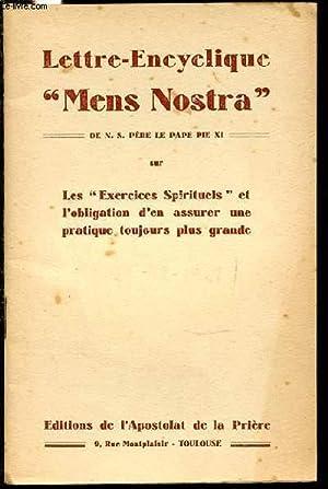 """LETTRE-ENCYCLIQUE """"MENS NOSTRA"""" - LES """"EXERCICES SPIRITUELS"""": PAPE PIE XI"""