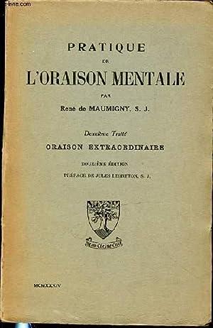 PRATIQUE DE L'ORAISON MENTALE - DEUXIEME TRAITE: DE MAUMIGNY RENE