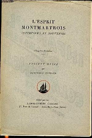 L'ESPRIT MONTMARTROIS : INTERVIEW ET SOUVENIRS -: BONNAUD DOMINIQUE