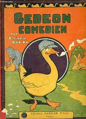 GEDEON COMEDIEN - ALBUM ILLUSTRE POUR ENFANTS.: RABIER BENJAMIN