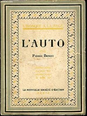 L'AUTO - SIXIEME VOLUME DE LA COLLECTION: BENOIT PIERRE