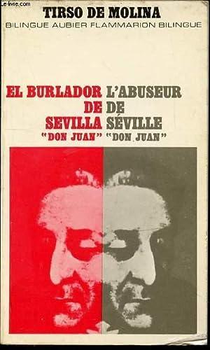 """L'ABUSEUR DE SEVILLE """"DON JUAN"""" - EL: DE MOLINA TIRSO"""