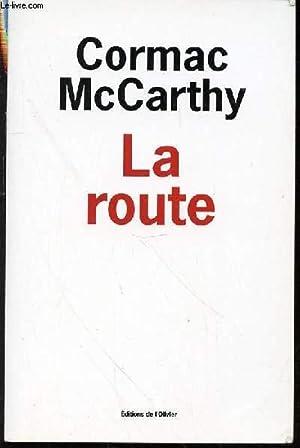 LA ROUTE.: MCCARTHY CORMAC