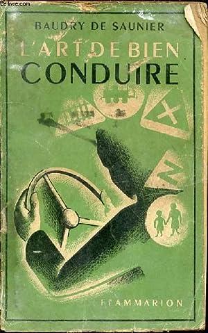 L'ART DE BIEN CONDUIRE UNE AUTOMOBILE.: DE SAUNIER BAUDRY