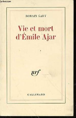 VIE ET MORT D'EMILE AJAR.: GARY ROMAIN
