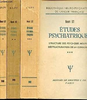 ETUDES PSYCHIATRIQUES EN 3 TOMES : TOME: EY HENRI, BERNARD