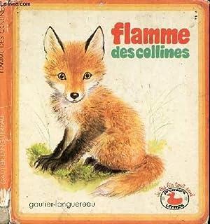 FLAMME DES COLLINES: VERITE MARCELLE /