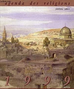AGENDA DES RELIGIONS 1999: FABRE FABRICE