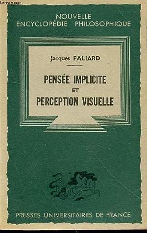 PENSEE IMPLICITE ET PERCEPTION VISUELLE: PALIARD JACQUES