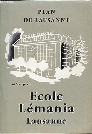 PLAN DE LAUSANNE -OFFERT PAR ECOLE LEMANIA: COLLECTIF