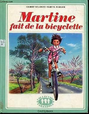 MARTINE FAIT DE LA BICYCLETTE: DELAHAYE GILBERT -