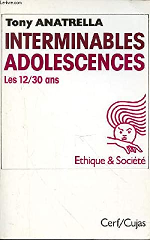 INTERMINABLES ADOLESCENCES LES 12/30 ANS: ANATRELLA TONY