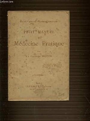 PETIT MANUEL DE MEDECINE PRATIQUE - HYGIENE: DOCTEUR MOVER
