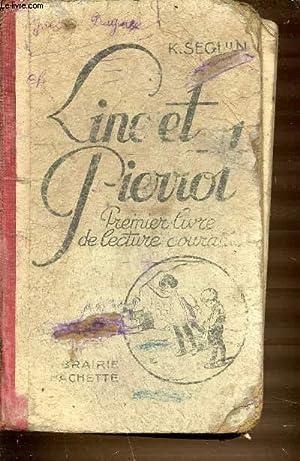 LINE ET PIERROT : PREMIER LIVRE DE: SEGLUN K.