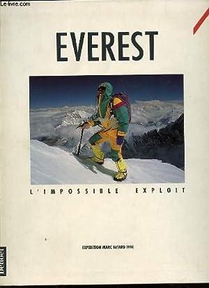 EVEREST : L'IMPOSSIBLE EXPLOIT - EXPEDITION MARC: DE COLOMBEL CHRISTINE