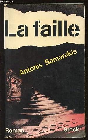 LA FAILLE.: SAMARAKIS ANTONIS