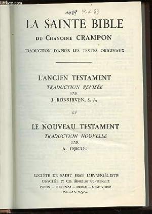 LA SAINTE BIBLE DU CHANOINE CRAMPON -: CHANOINE CRAMPON, BONSIRVEN
