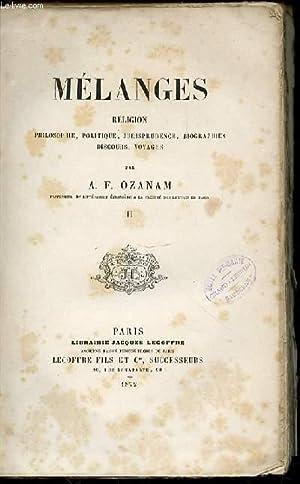 MELANGES - RELIGION / PHILOSOPHIE, POLITIQUE, JURISPRUDENCE,: OZANAM A. F.