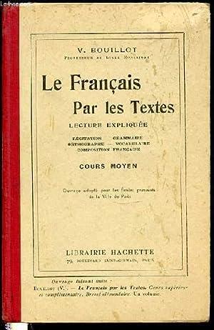 LE FRANCAIS PAR LES TEXTES - LECTURE: BOUILLOT V.