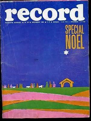 RECORD N°84 / DECEMBRE 1968 - REPORTAGES: COLLECTIF