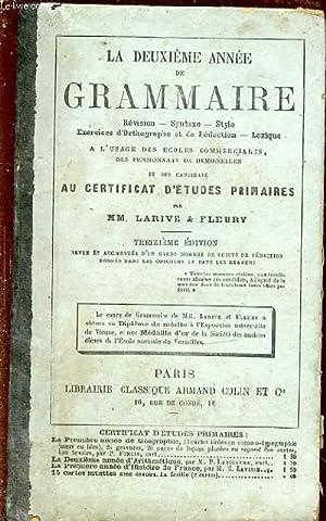 LA DEUXIEME ANNEE DE GRAMMAIRE : Révision, syntaxe, style ...