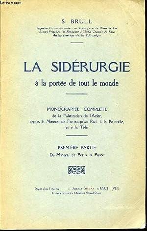 LA SIDERURGIE A LA PORTEE DE TOUS: BRULL S.