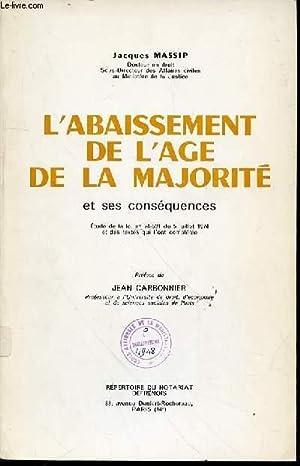 L'ABAISSEMENT DE L'AGE DE LA MAJORITE ET: MASSIP JACQUES
