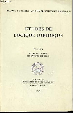 ETUDES DE LOGIQUE JURIDIQUE - VOLUME II: PERELMAN CH. ET