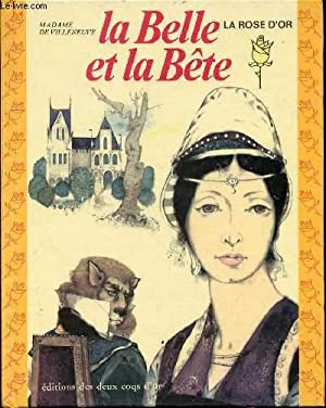 LA BELLE ET LA BETE - COLLECTION: MADAME DE VILLENEUVE
