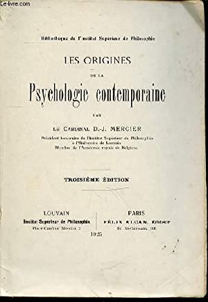 LES ORIGINES DE LA PSYCHOLOGIE CONTEMPORAINE -: LE CARDINAL MERCIER