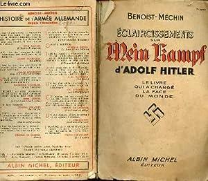 ECLAIRCISSEMENTS SUR MEIN KAMPF D'ADOLF HITLER -: BENOIST-MECHIN