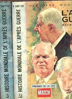 HISTOIRE MONDIALE DE L'APRES GUERRE - EN: CARTIER RAYMOND