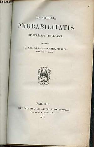DE THEORIA PROBABILITATIS DISSERTATIO THEOLOGICA.: MARIA AMBROSIO POTTON