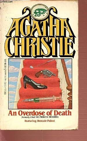 AN OVERDOSE OF DEATH - FEATURING HERCULE: CHRISTIE AGATHA