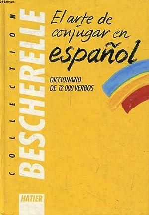 BESCHERELLE, EL ARTE DE CONJUGAR EN ESPAÑOL: MATEO FRANCIS, J.