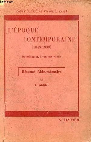 L'EPOQUE CONTEMPORAINE (1848-1939), CLASSE DE PHILOSOPHIE-MATHEMATIQUES (RESUME: GENET L.