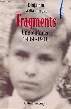 FRAGMENTS : UNE ENFANCE 1939-1948: WILKOMIRSKI BINJAMIN