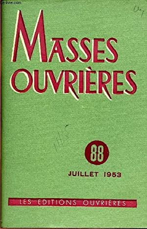 MASSES OUVRIERES N°88 - JUI 1953 : COLLECTIF
