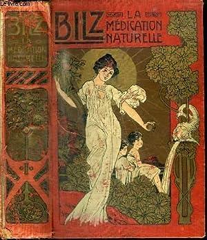 LA NOUVELLE MEDICATION NATURELLE - TRAITE ET: BILZ F.E.