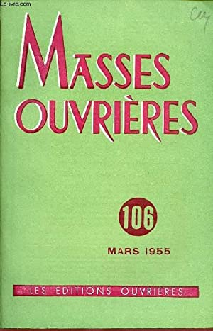 MASSES OUVRIERES N°106 - MARS 55 : COLLECTIF