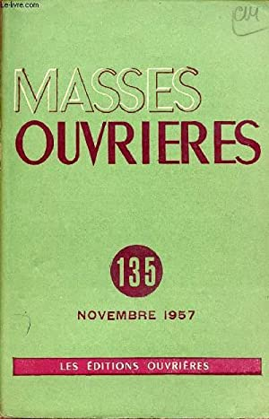 MASSES OUVRIERES N°135 - NOV 57 : COLLECTIF
