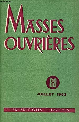 MASSES OUVRIERES N°88 - JUI 53 : COLLECTIF