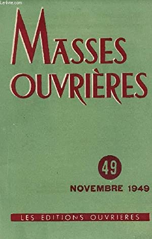 MASSES OUVRIERES N°49 - NOV 49 : COLLECTIF