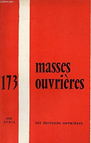 MASSES OUVRIERES N°173 - AVRIL 61 : COLLECTIF