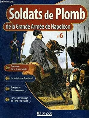 SOLDATS DE PLOMB DE LA GRANDE ARMEE: COLLECTIF