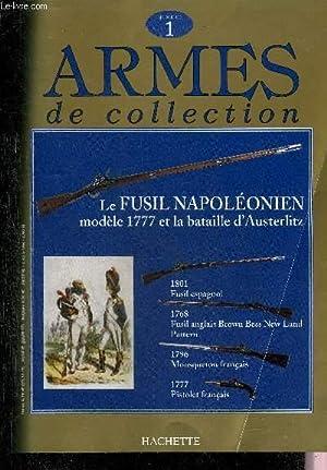 ARMES DE COLLECTION N°1 - Fusil espagnole: COLLECTIF