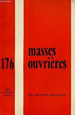 MASSES OUVRIERES N°176 - JUI/AOUT 61 : COLLECTIF