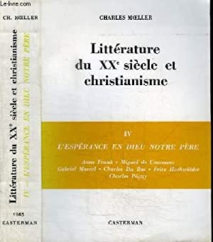 LITTERATURE DU XXE SIECLE ET CHRISTIANISME -: MOELLER CHARLES