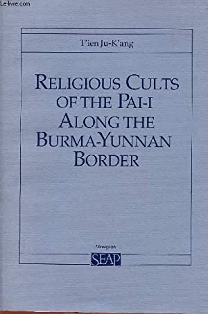 RELIGIOUS CULTS OF THE PAI-I ALONG THE: JU-K'ANG T'IEN